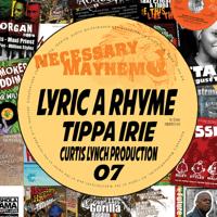 Lyric a Rhyme (feat. Tippa Irie) Necessary Mayhem