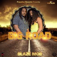 Big Road Blaze Mob MP3
