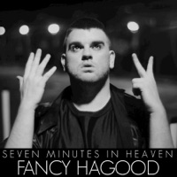Seven Minutes In Heaven - Single - Fancy Hagood mp3 download