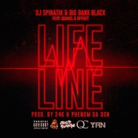 Life Line (feat. Quavo & Offset) - Single - DJ Spinatik & Big Bank Black mp3 download