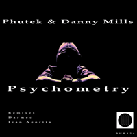 Psychometry (Darmec Remix) Phutek & Danny Mills
