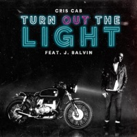 Turn out the Light (feat. J. Balvin) - Single - Cris Cab mp3 download