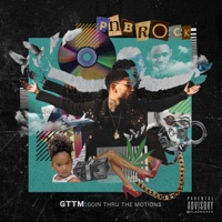GTTM: Goin Thru the Motions - PnB Rock mp3 download