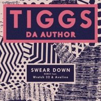 Swear Down (Remix) [feat. Wretch 32 & Avelino] - Single - Tiggs Da Author mp3 download