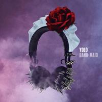 Yolo BAND-MAID