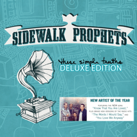 The Words I Would Say Sidewalk Prophets