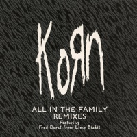 All in the Family (Remixes) - EP - Korn mp3 download