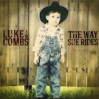 The Way She Rides - Single - Luke Combs mp3 download
