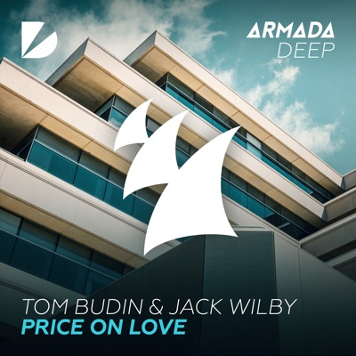 Price On Love (Extended Mix) - Tom Budin & Jack Wilby mp3 download