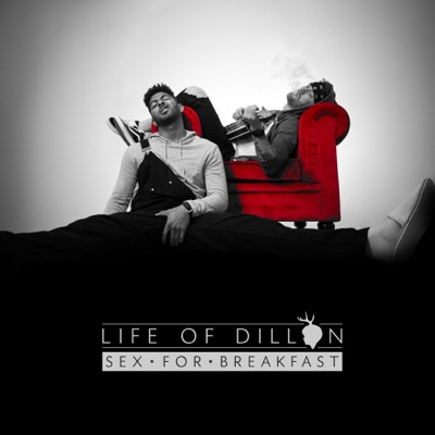 Sex For Breakfast - Life Of Dillon mp3 download