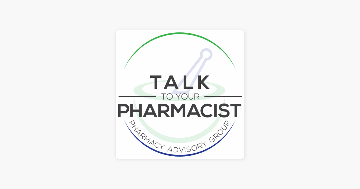 ‎Talk to Your Pharmacist on Apple Podcasts