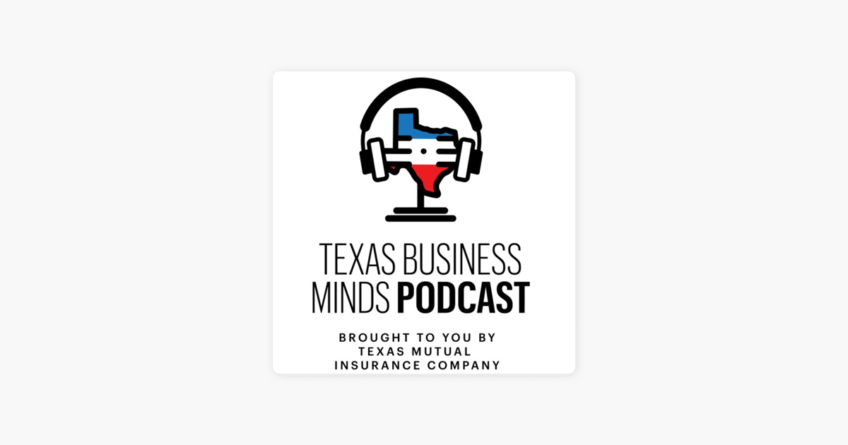 ‎Texas Business Minds on Apple Podcasts