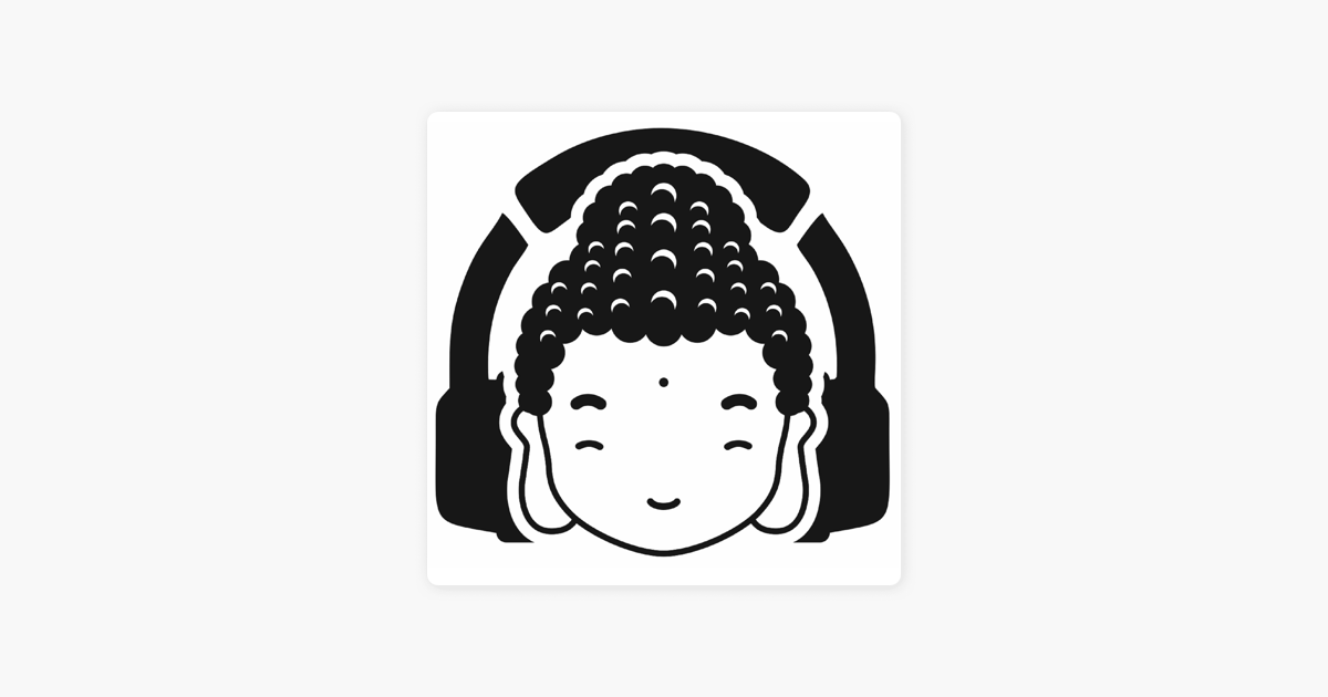 BuddhaPod on Apple Podcasts