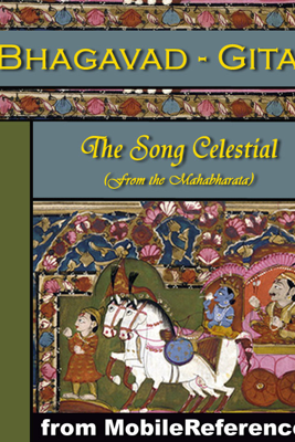 Bhagavad-Gita or, The Song Celestial - Anonymous