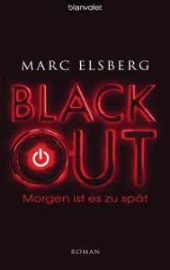 BLACKOUT - Morgen ist es zu spät - Marc Elsberg pdf download