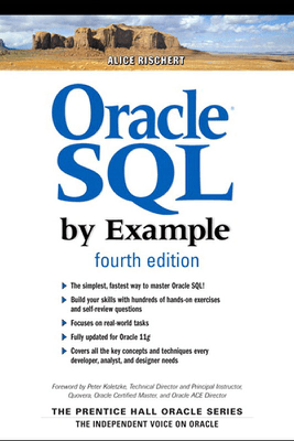 Oracle SQL By Example, 4/e - Alice Rischert