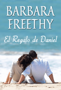 El Regalo de Daniel - Barbara Freethy pdf download