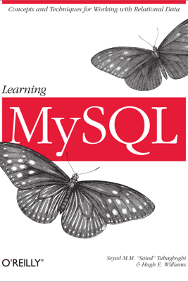 Learning MySQL - Seyed M.M. Tahaghoghi & Hugh E. Williams
