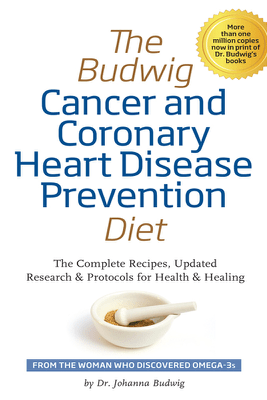 The Budwig Cancer and Coronary Heart Disease Prevention Diet - Johanna Budwig