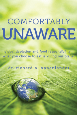 Comfortably Unaware - Dr. Richard A. Oppenlander