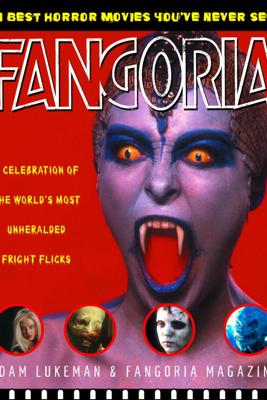 Fangoria's 101 Best Horror Movies You've Never Seen - Adam Lukeman