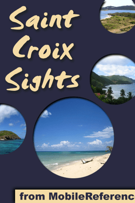 Saint Croix Sights - MobileReference
