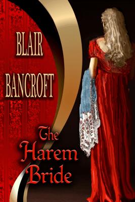 The Harem Bride - Blair Bancroft