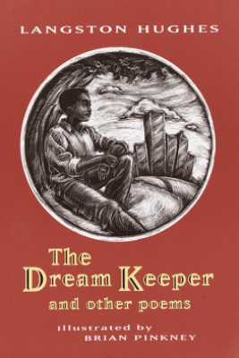 The Dream Keeper and Other Poems - Langston Hughes