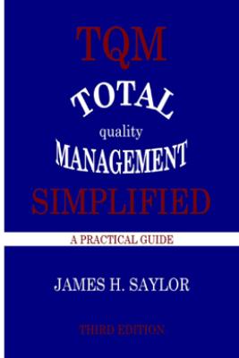 TQM Total Quality Management Simplified - James H. Saylor