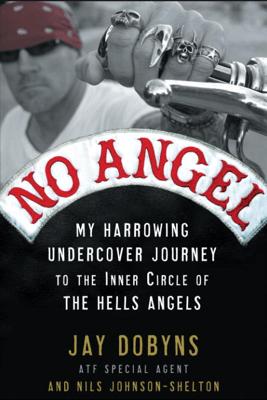 No Angel - Jay Dobyns & Nils Johnson-Shelton