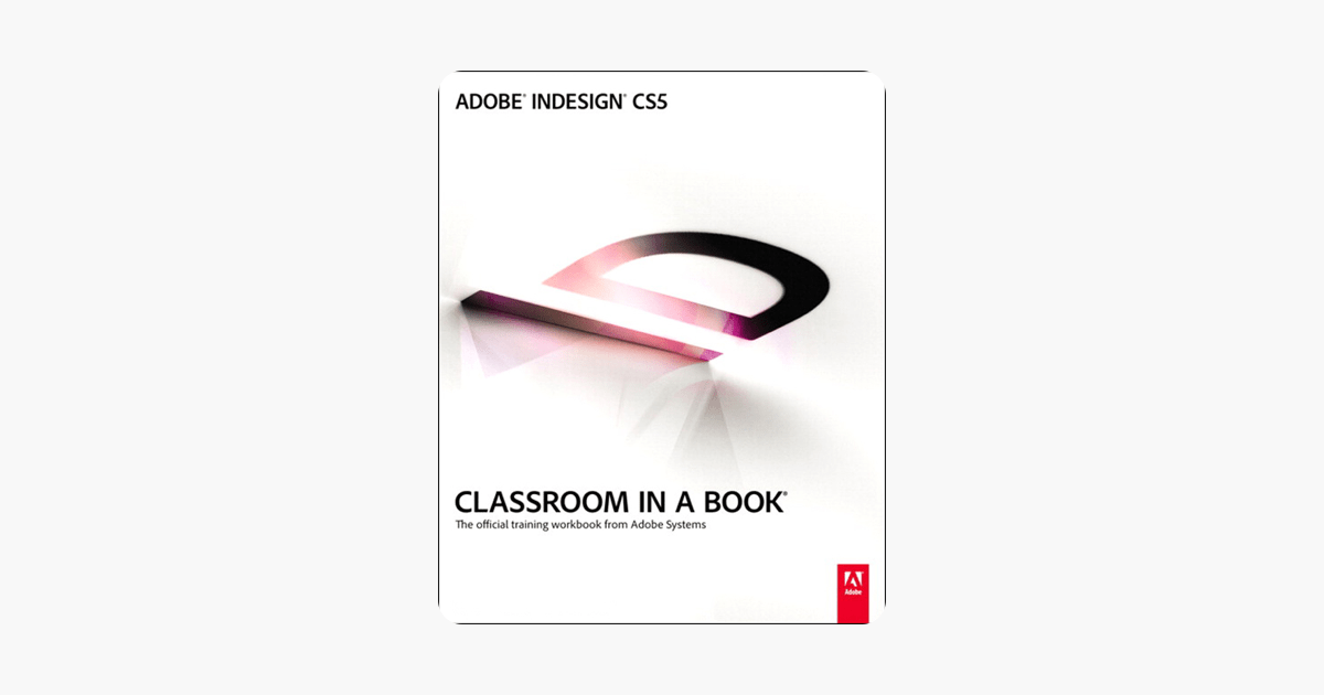 ‎Adobe InDesign CS5 Classroom in a Book on Apple Books