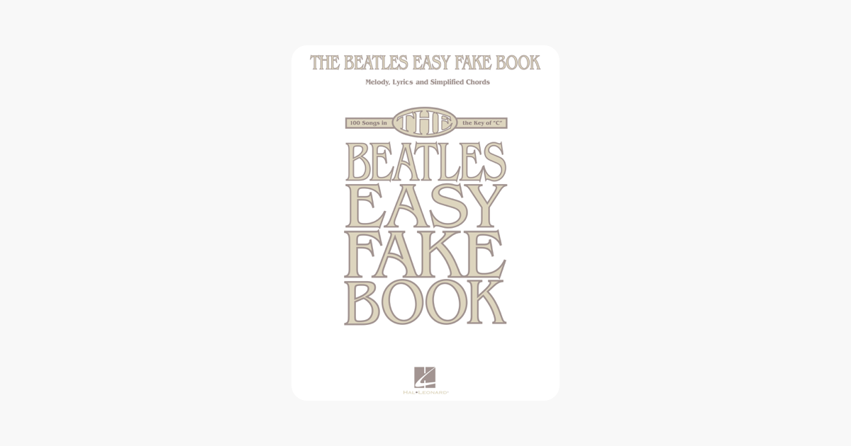 The Beatles Easy Fake Book (Songbook) on Apple Books