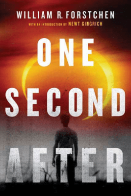 One Second After - William R. Forstchen