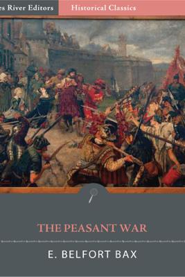 The Peasant War - E. Belfort Bax