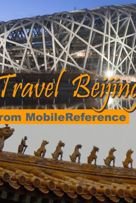 Beijing, China: Illustrated Travel Guide, Phrasebook and Maps (Mobi Travel) - MobileReference