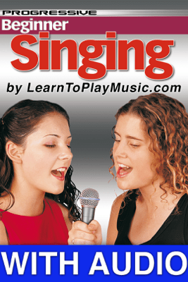 Beginner Singing Lessons - Progressive with Audio - LearnToPlayMusic.com