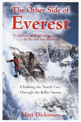 The Other Side of Everest - Matt Dickinson