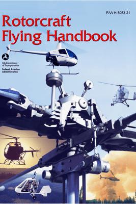 Rotorcraft Flying Handbook - Federal Aviation Administration (FAA)