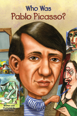 Who Was Pablo Picasso? - True Kelley & Who HQ