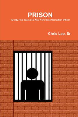 Prison - Chris Leo Sr.