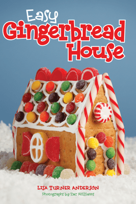 Easy Gingerbread House - Lisa Anderson