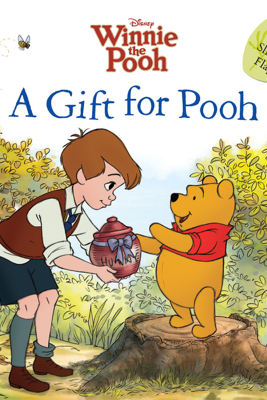 Winnie the Pooh: A Gift for Pooh - Sara F Miller