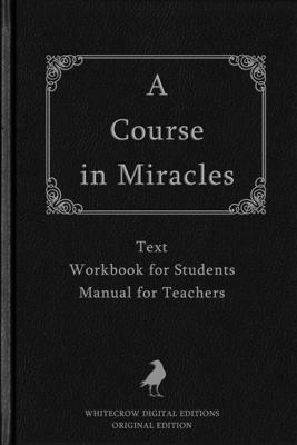 A Course In Miracles - Helen Schucman