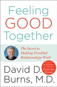 Feeling Good Together - David D. Burns, M.D. pdf download