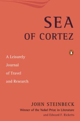 Sea of Cortez - John Steinbeck & Edward F. Ricketts