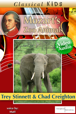 Mozart's Zoo Animals  (Enhanced Version) - Trey Stinnett & Chad Creighton