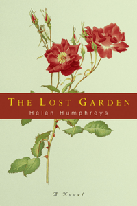 The Lost Garden: A Novel - Helen Humphreys pdf download