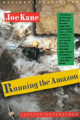 Running the Amazon - Joe Kane