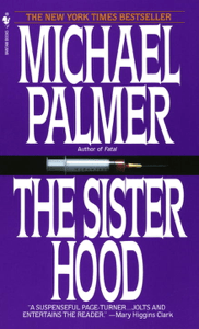 The Sisterhood - Michael Palmer pdf download