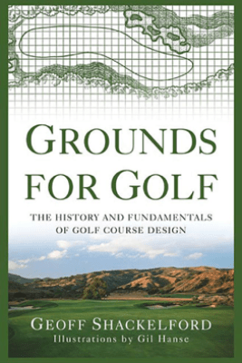 Grounds for Golf - Geoff Shackelford